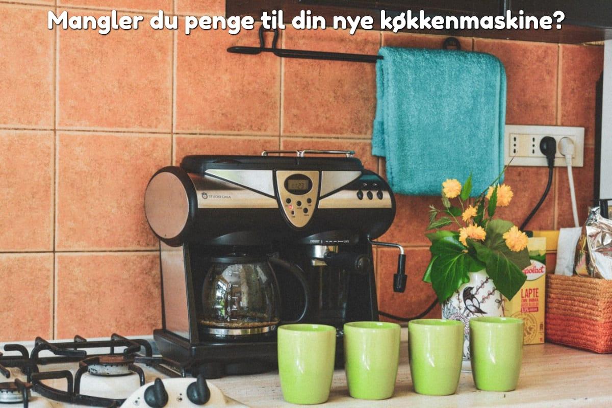 Mangler du penge til din nye køkkenmaskine?